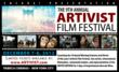The 2012 ARTIVIST Film Festival will Screen in New York at Tribeca Cinemas.